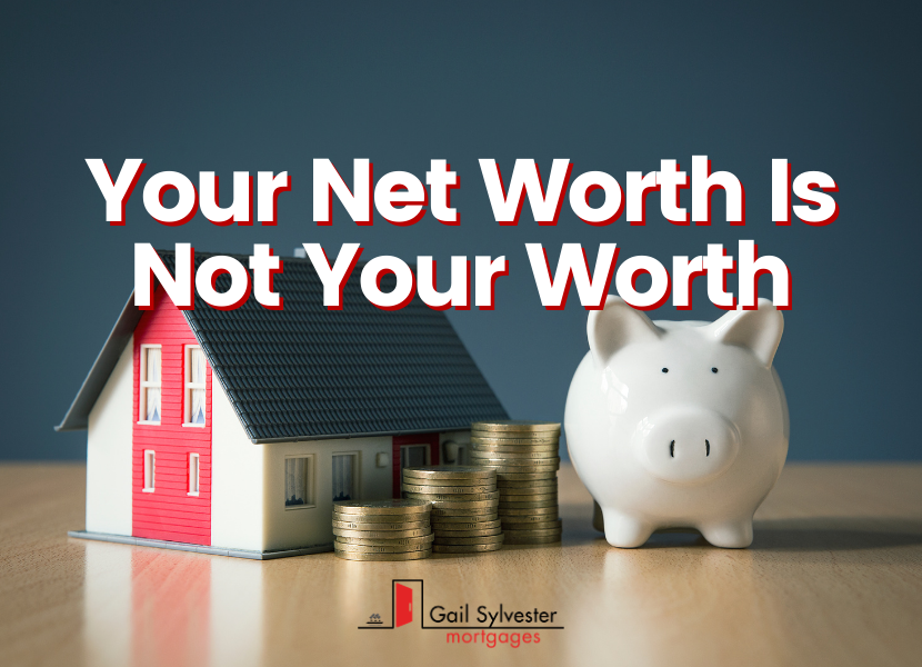 Your Net Worth is Not Your Worth