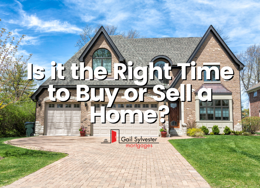Is it the Right Time to Buy or Sell a Home?