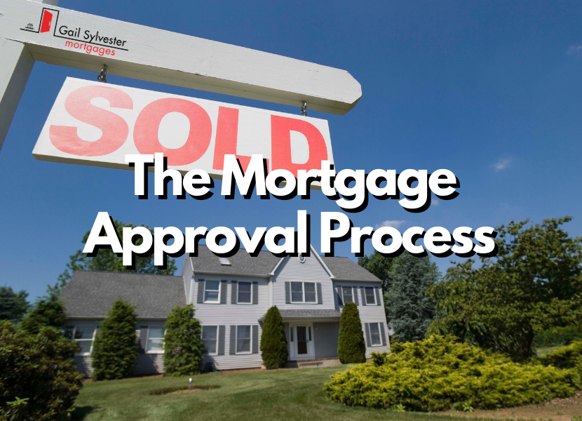 The Mortgage Approval Process