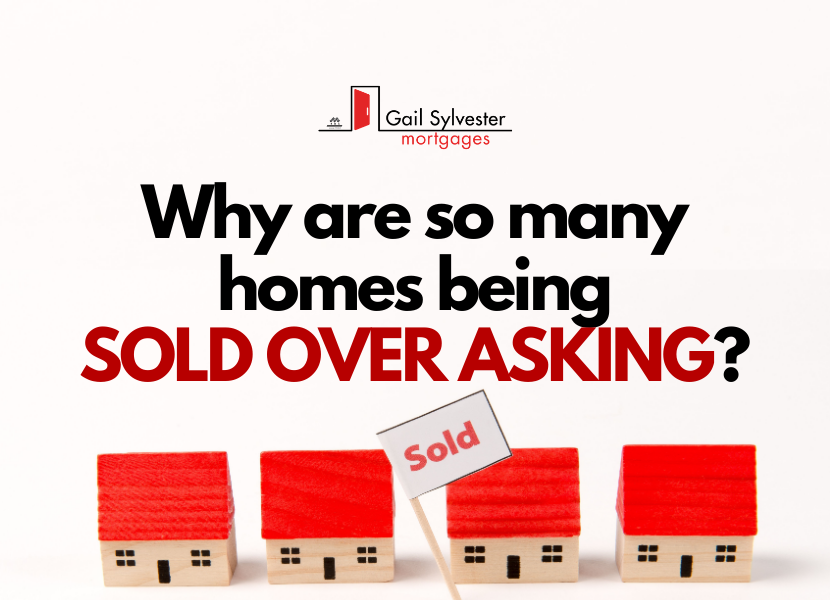 Why are so many houses being Sold Over Asking?