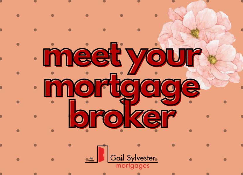 Meet Your Mortgage Broker
