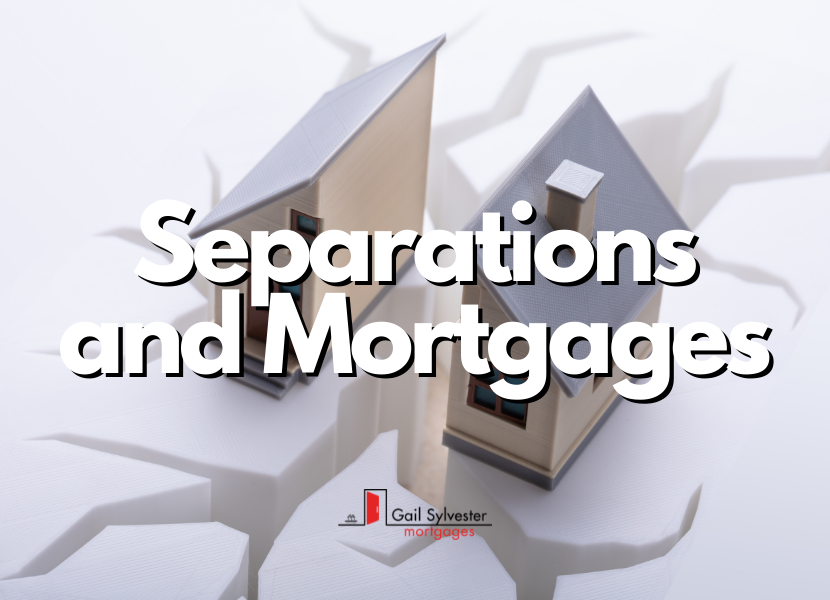 Separations and Mortgages