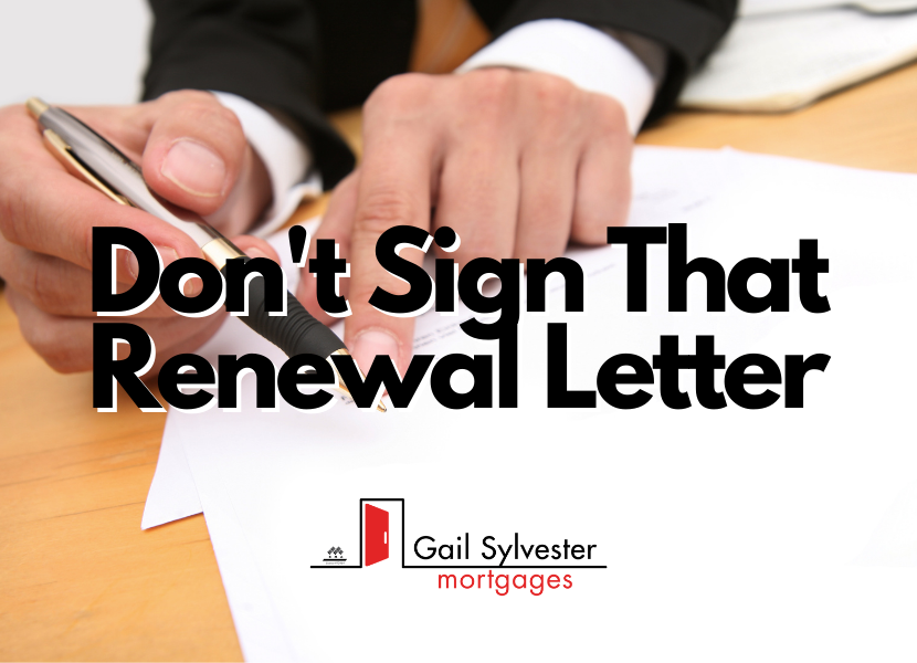 Don't Sign That Renewal Letter