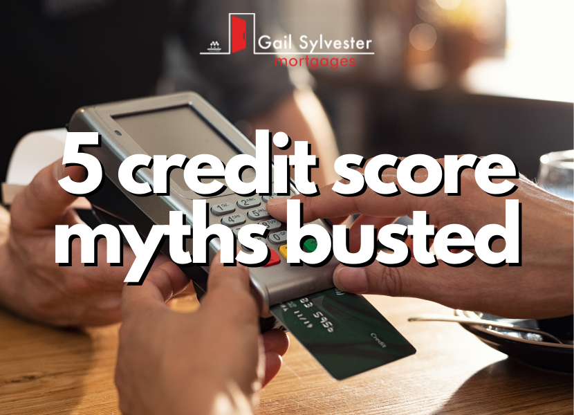 5 Credit Score Myths Busted